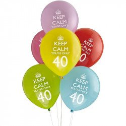 """Ballons 40 Ans """"Keep Calm You're Only 40"""" (x8)"""