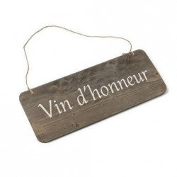"""Pancarte Bois """"Vin d'Honneur"""""""